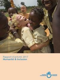 Couverture du rapport d'activité 2017 du réseau mondial Humanité & Inclusion